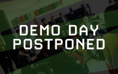 Demo Day Postponed – COVID-19 Update